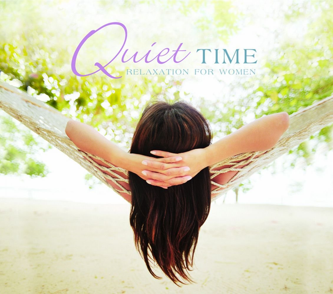 Quiet Time: Relaxation for Women