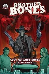 Brother Bones: City of Lost Souls