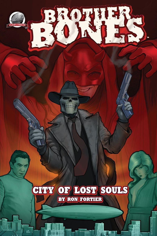 Brother Bones: City of Lost Souls: Amazon.es: Fortier, Ron ...