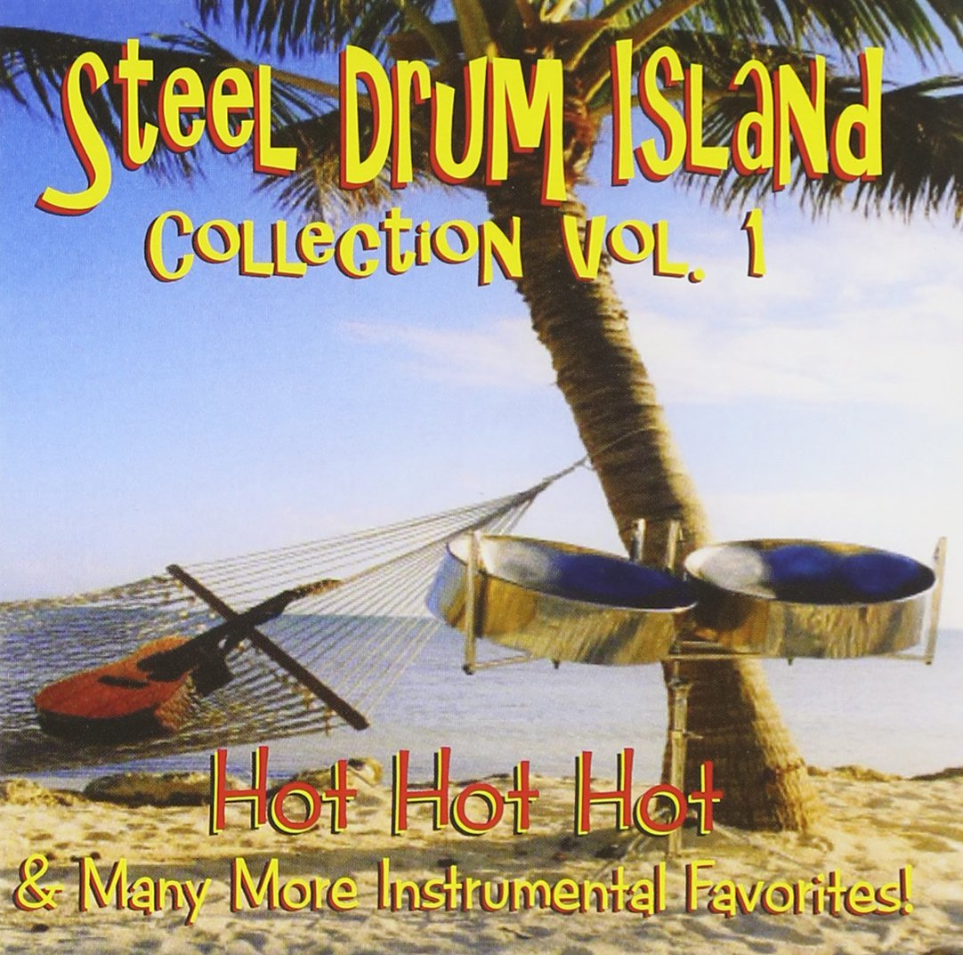 Steel Drum Island Collection: Hot Hot Hot & More O by CD Baby