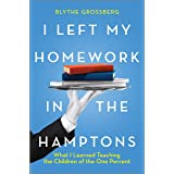 I Left My Homework in the Hamptons: What I Learned Teaching the Children of the 1%