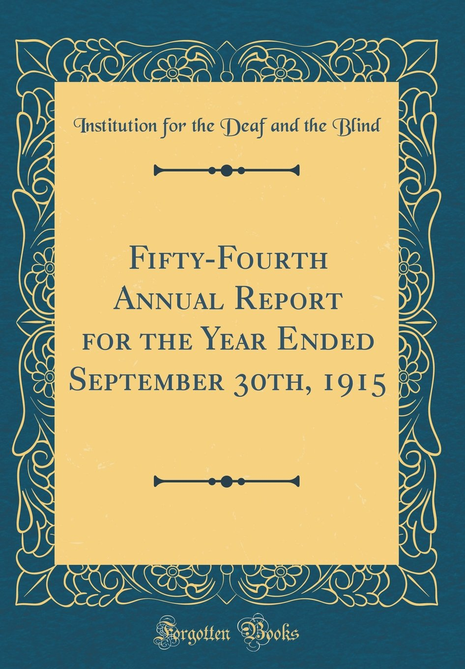 Download Fifty-Fourth Annual Report for the Year Ended September 30th, 1915 (Classic Reprint) pdf