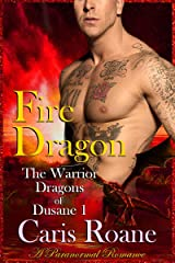 Fire Dragon: A Paranormal Romance (The Warrior Dragons of Dusane Book 1) Kindle Edition