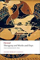 Theogony And Works And Days (Oxford World's