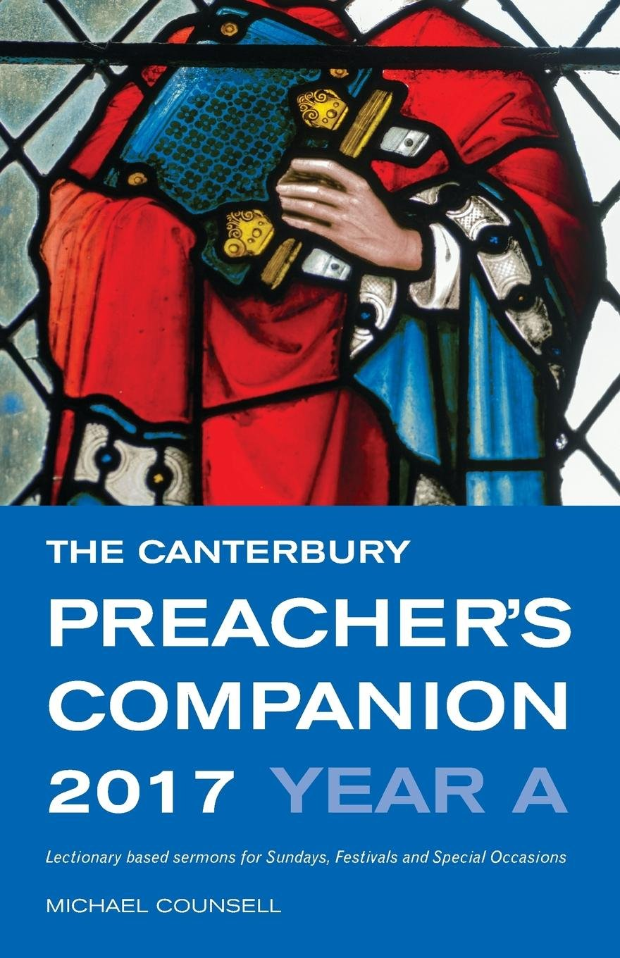 The Canterbury Preacher's Companion 2017: Complete Sermons for Sundays, Festivals and Special Occasions ebook
