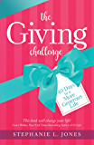 The Giving Challenge: 40 Days to a More Generous Life