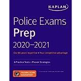 Police Exams Prep 2020-2021: 4 Practice Tests + Proven Strategies (Kaplan Test Prep)