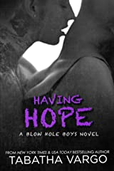 Having Hope (The Blow Hole Boys Book 4) Kindle Edition