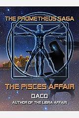The Pisces Affair (The Prometheus Saga) Kindle Edition