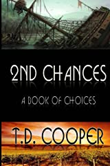 2nd Chances: A Book of Choices (Volume 1) Paperback