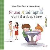 Prune et Séraphin vont à un baptème