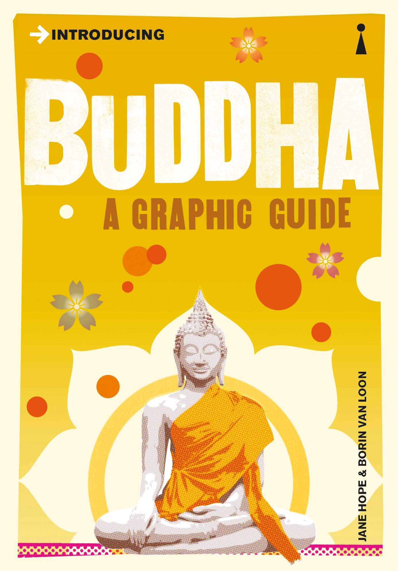 Introducing Buddha  A Graphic Guide