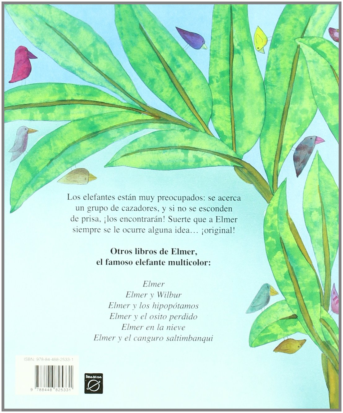 Que gran idea, Elmer! / Elmer on Stilts (Spanish Edition) by Beascoa Ediciones