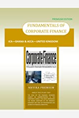 FINANCIAL MANAGEMENT: ACCA - UK , ICA - GH & ACCOUNTANCY STUDENTS Kindle Edition