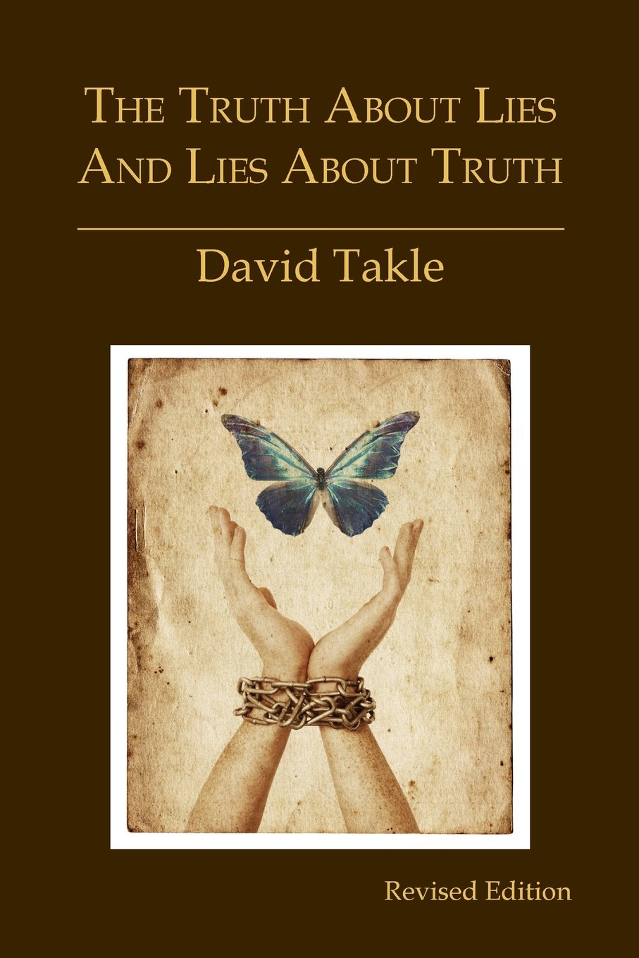 Download The Truth About Lies and Lies About Truth: A Fresh New Look at the Cunning of Evil and the Means for Our Transformation pdf