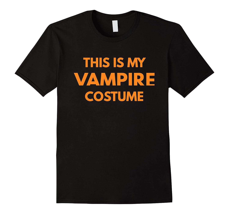 This Is My Vampire Costume t-shirt - Halloween Holiday-T-Shirt