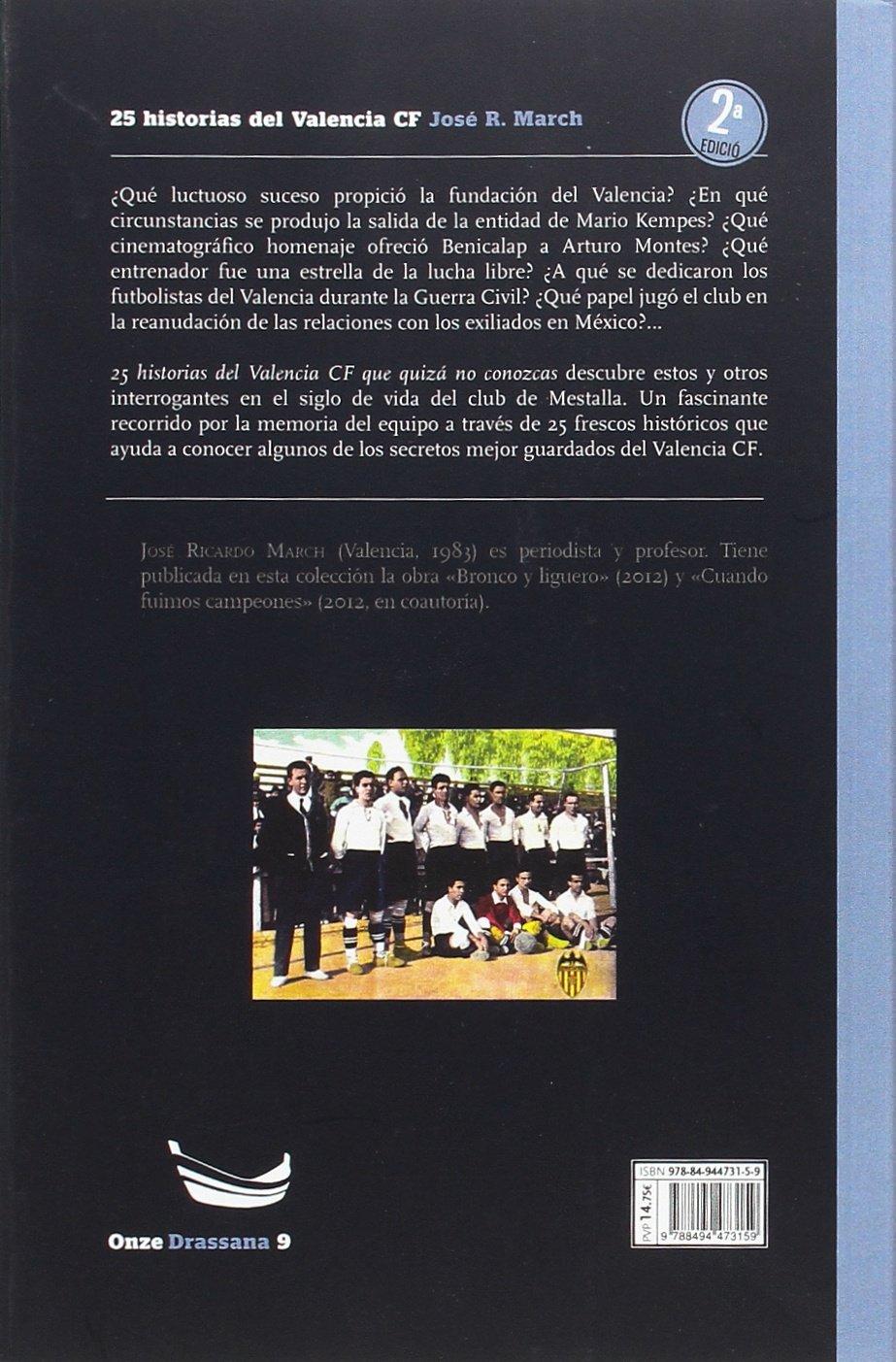 25 historias del Valencia CF que quizá no conozcas Onze: Amazon.es ...