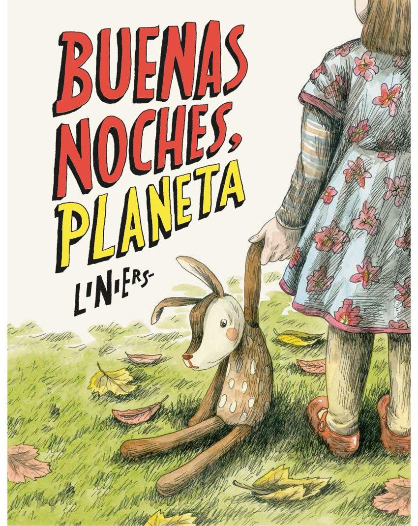 Buenas noches, Planeta (Spanish Edition) (Spanish) Hardcover – April 1, 2018