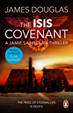 The Isis Covenant: A high-octane, full-throttle historical conspiracy thriller you won't be able to stop reading