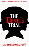 The Devil's Trial: A historical psychic short story (Dreamers Through Time)