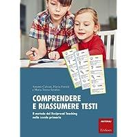 Comprendere e riassumere testi-primaria. Il metodo del Reciprocal Teaching nella scuola primaria