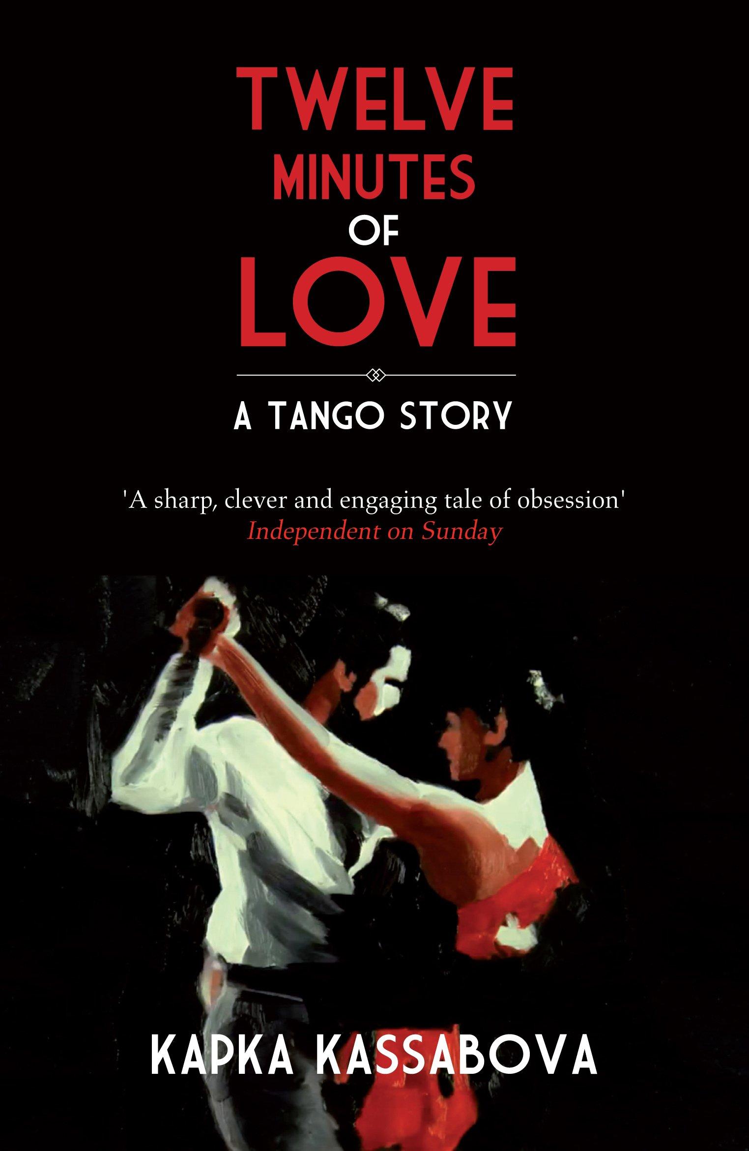 Twelve Minutes of Love: A Tango Story pdf