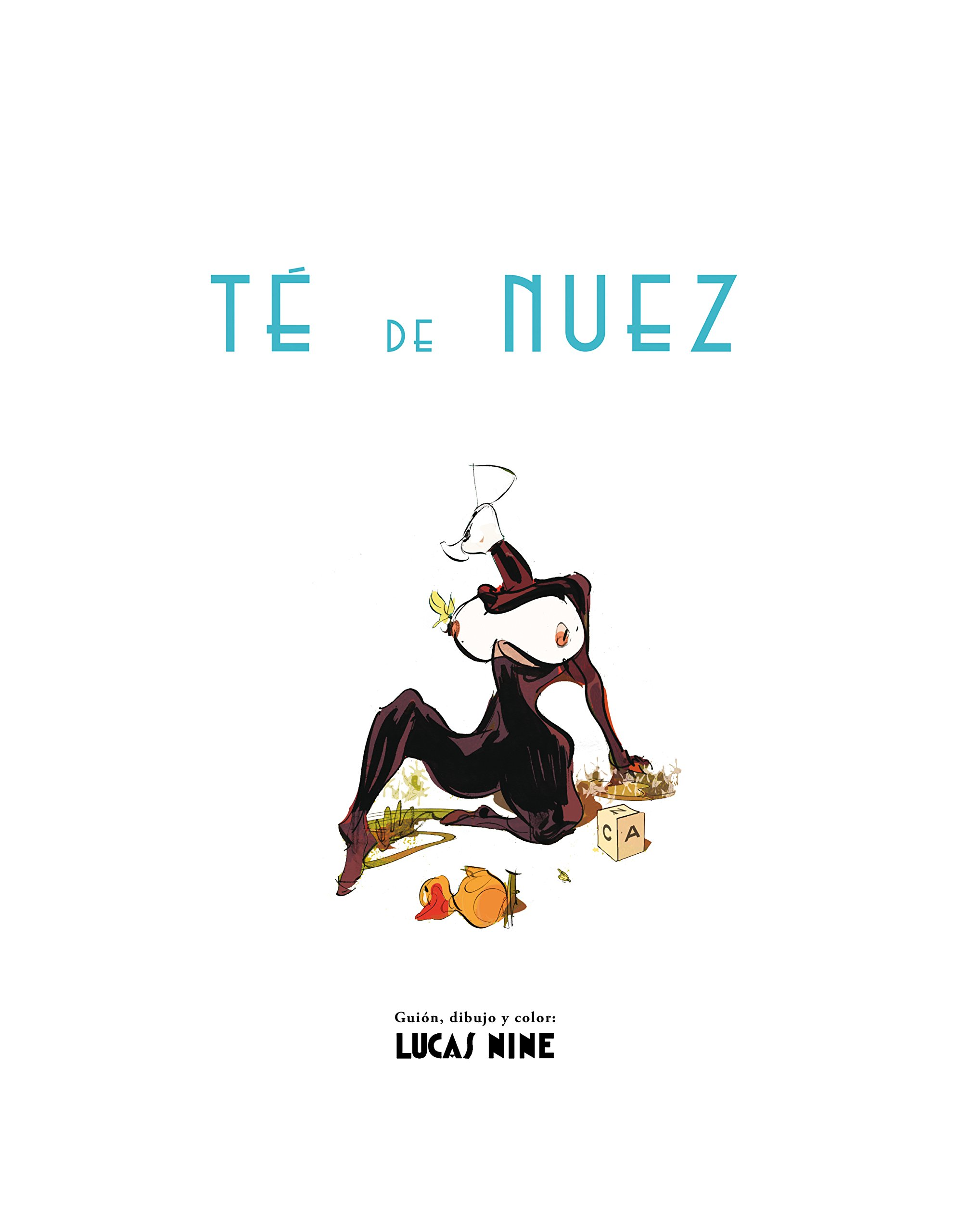 Té de Nuez (Spanish Edition): Lucas Nine, La Editorial Comun: 9789873795060: Amazon.com: Books
