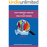 POLICY RESEARCH, ANALYSIS AND PUBLIC POLICY-MAKING