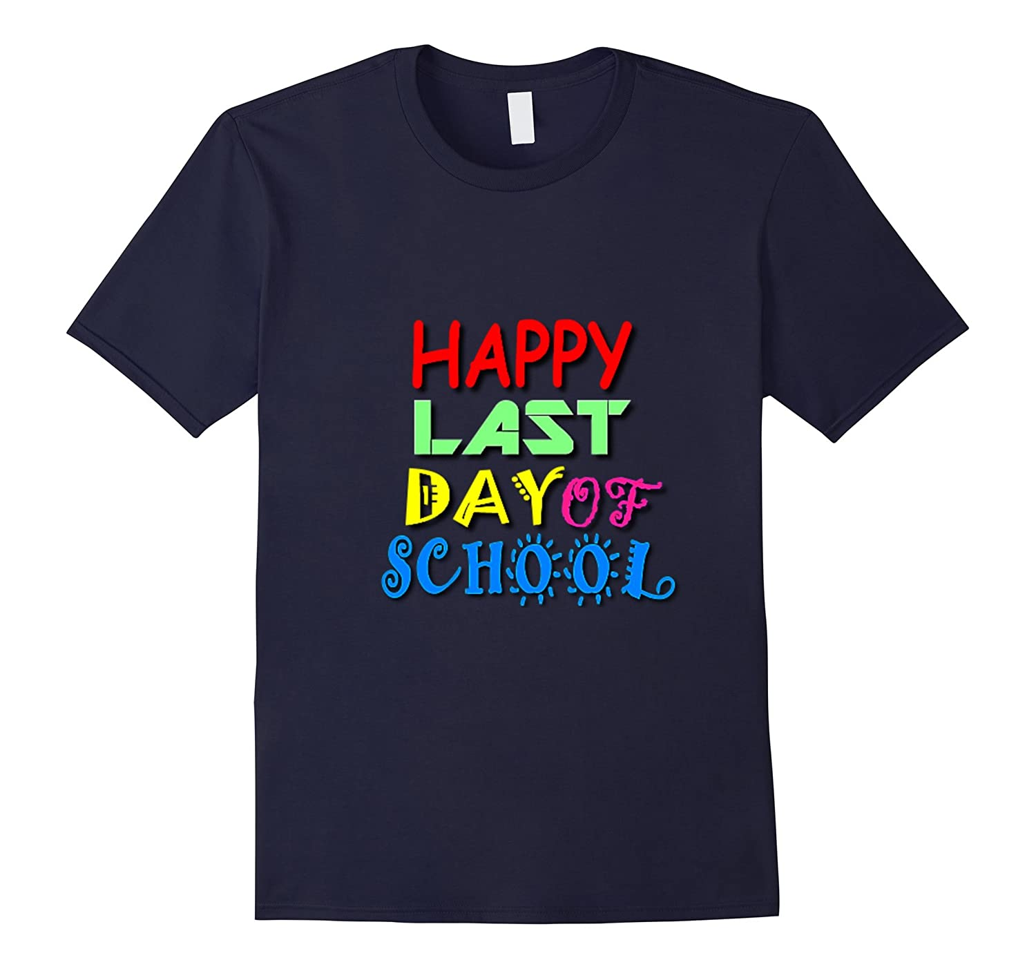 Happy Last Day Of School Shirt For Teachers And Students-Vaci