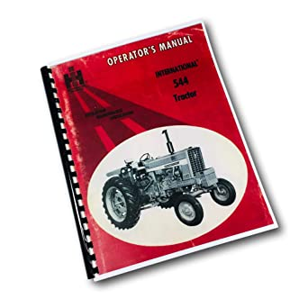 Amazon Com International Farmall 544 Tractor Owners Operators Maintenance Manual Ih Updated Industrial Scientific