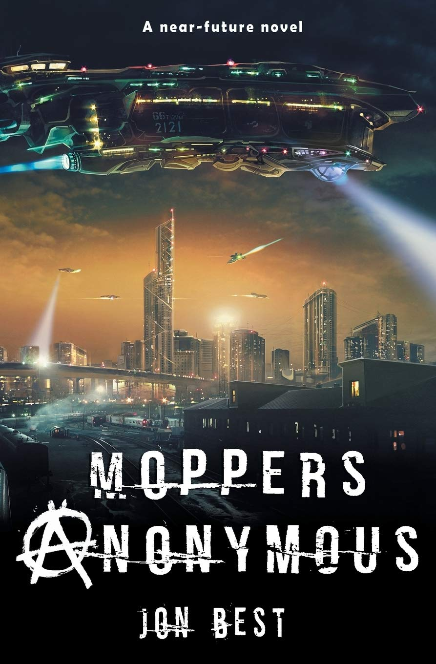 Moppers Anonymous: Pizza, plotters and freedom fighters - Did you want fries with that?: Amazon.es: Best, Jon: Libros en idiomas extranjeros