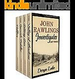 John Rawlings Investigates (Part Three) (John Rawlings Box Set Book 3)