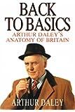 Back to Basics: Arthur Daley's Anatomy of Britain