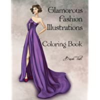 Glamorous Fashion Illustrations Coloring Book