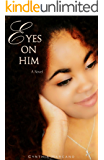 Eyes On Him (Spring Love, The Teen Years)