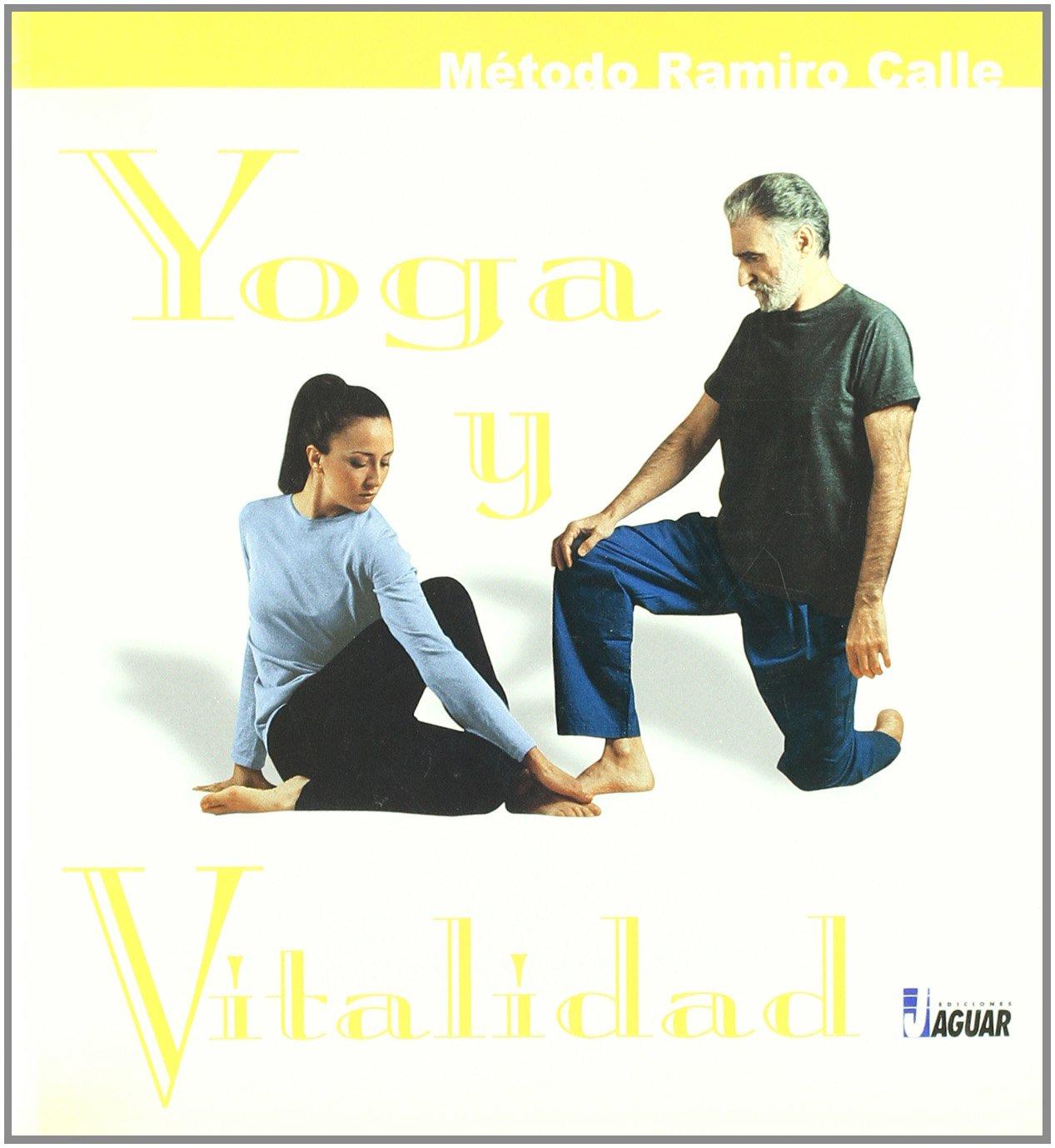 YOGA Y VITALIDAD (Aprender a Vivir): Amazon.es: Ramiro Calle ...