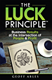 The LUCK Principle: Business Results at the Intersection of People and Profit
