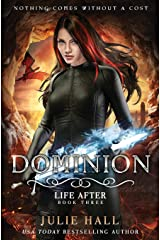 Dominion (Life After) (Volume 3) Paperback