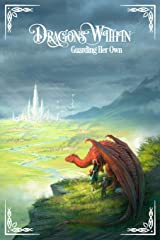 Dragons Within: Guarding Her Own Paperback