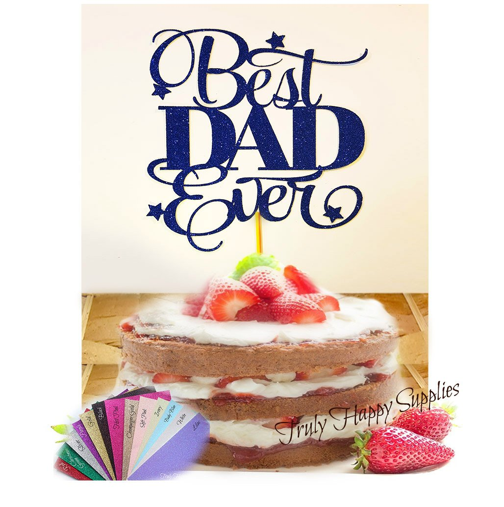 Father's Day Cake topper - Best Dad Ever Daddy Glitter Birthday Cake topper - Choice of glitter colour