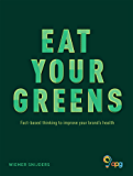 Eat Your Greens (English Edition)