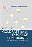 Goldratt und die Theory of Constraints: Der Quantensprung im Management (QuiStainable Business Solutions 3)