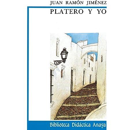 Platero y Yo: Amazon.es: Jimenez, Juan Ramon: Libros
