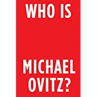 Who is Michael Ovitz?: Reflections on Hollywood and Beyond