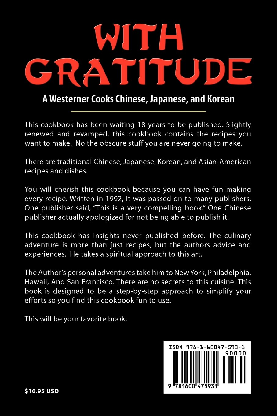 With Gratitude: A Westerner Cooks Chinese, Japanese, and Korean