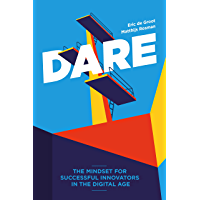 DARE: The Mindset for Successful Innovators in the Digital Age (English Edition)