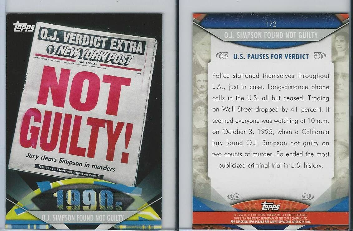 2011 TOPPS AMERICAN PIE OJ SIMPSON FOUND NOT GUILTY #172 *INV