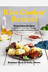 It's That Simple!: Delicious One-Pot Recipes You Can Make in Your Rice Cooker, Instant Pot®, and Multicooker Kindle Edition
