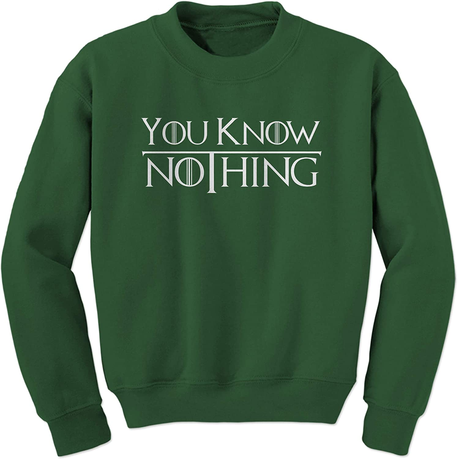 FerociTees You Know Nothing Thrones Crewneck Sweatshirt