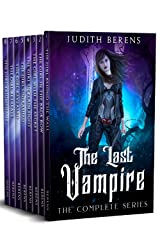 The Last Vampire Complete Series Omnibus: The Girl Behind The Wall, The Girl in The Back Row, The Girl With a Secret, The Girl in Plain Sight, The Girl Unleashed... Kindle Edition